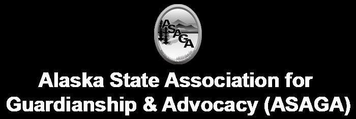 Alaska State Association for Guardianship & Advocacy (ASAGA)